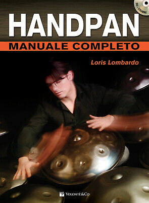 Handpan manuale completo. Con DVD video - Lombardo Loris