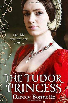 The Tudor Princess by Bonnette, Darcey | Paperback Book | 9780007497782 | NEW