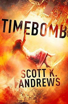 TimeBomb: The TimeBomb Trilogy: Book 1 by Andrews, Scott K. | Paperback Book | 9