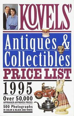 Kovels' Antiques & Collectibles Price List - 1995