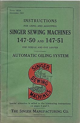 Singer Sewing Machine Instruction Manual for Class 147-50 and 147-51 Models