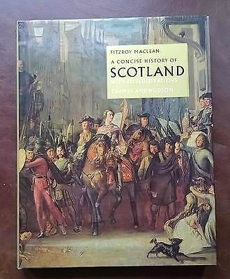 A CONCISE HISTORY OF SCOTLAND by Fitzroy Maclean 1970 Hardback