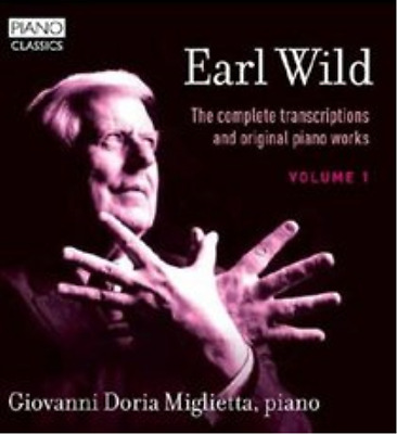 Earl Wild: The Complete Transcriptions and Original Piano Wo (UK IMPORT)  CD NEW