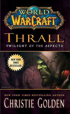 World of Warcraft: Thrall: Twilight of the Aspects, Christie Golden