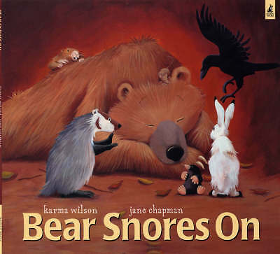 Bear Snores on, Karma Wilson