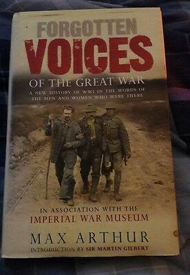 Hard Back Book, Forgotten Voices Of The Great War, By Max Arthur