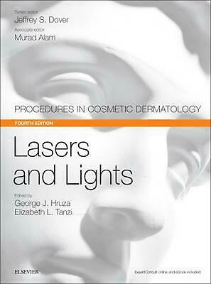 Lasers and Lights: Procedures in Cosmetic Dermatology Series by George J. Hruza