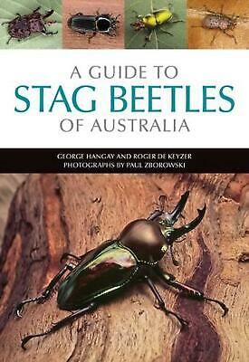 A Guide to Stag Beetles of Australia by George Hangay Paperback Book Free Shippi