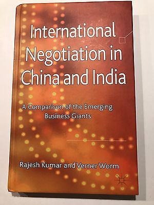 International Negotiation in China and India : A Comparison of the Emerging Bus…