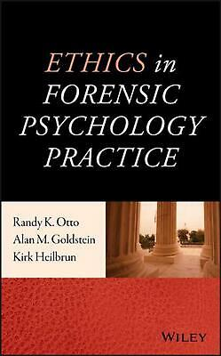 Ethics in Forensic Psychology Practice by Alan M. Goldstein (English) Hardcover