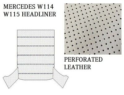 Mercedes W114 W115 Roof Ceiling Sky Headliner Cream Perforated Leather