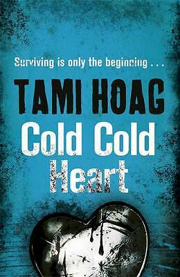 Cold Cold Heart, Hoag, Tami, New