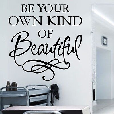 Hair Salon Retail Shop Window Wall Sticker Be Your Own Kind Of Beautiful Vinyl