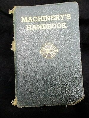 Machinery's Handbook 11th Edition 4th Printing 1943 vintage The Industrial Press