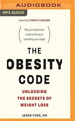 The Obesity Code Unlocking the Secrets of Weight Loss (CD Audiobook) Jason Fung