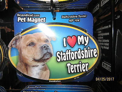 I Love My Staffordshire Terrier 6 inch oval magnet for car or anything metal New