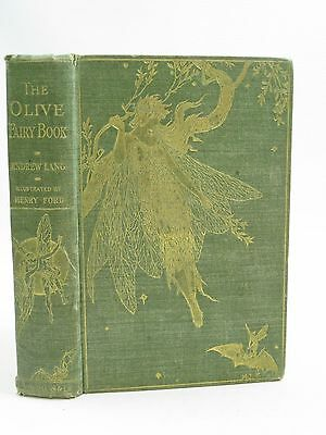 THE OLIVE FAIRY BOOK - Lang, Andrew. Illus. by Ford, H.J.