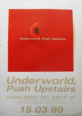 UNDERWORLD Push Upstairs Rare Original 1999 Official UK Record Company POSTER