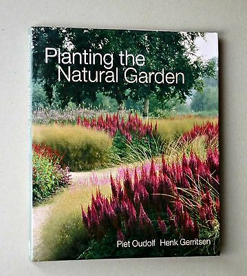 Planting the Natural Garden by Piet Oudolf (Hardback, 2003)