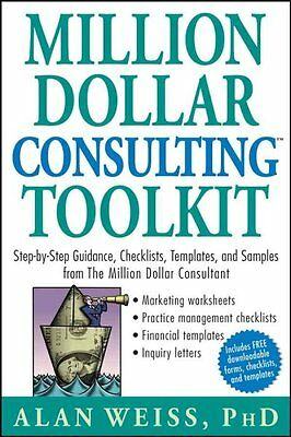 Million Dollar Consulting Toolkit, Alan Weiss
