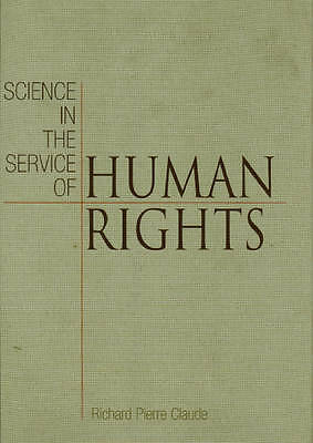 Science in the Service of Human Rights, Richard Pierre Claude