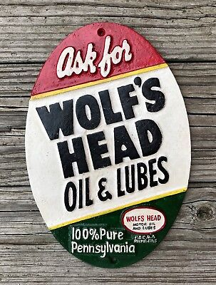WOLF'S HEAD Oil & Lubes 100% Pure Pennsylvania Motor Oil 1955 Cast Iron Sign