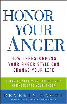 Honor Your Anger, Beverly Engel