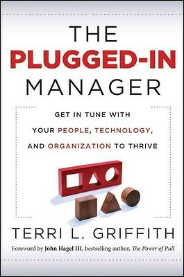 The Plugged–In Manager, Terri L Griffith