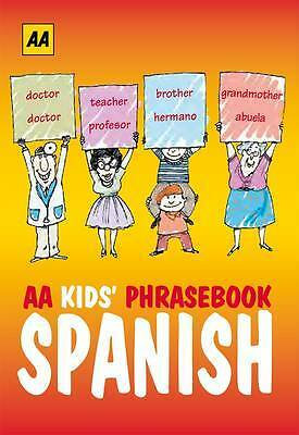 AA Phrasebook for Kids: Spanish, AA Publishing