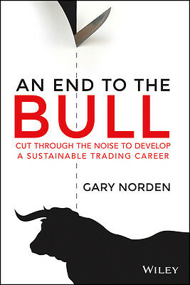 An End to the Bull, Gary Norden