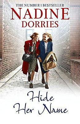 Hide Her Name (The Four Streets Trilogy), Dorries, Nadine | Paperback Book | Acc