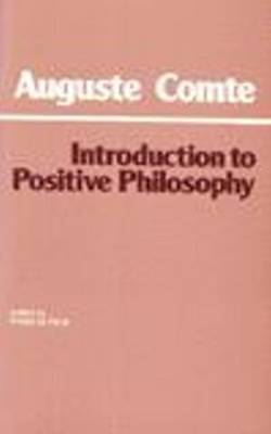 Introduction to Positive Philosophy, Auguste Comte