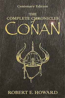 """The Complete Chronicles of Conan: """"People of the Black Circle"""", """"Hour of the Dra"""