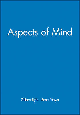 Aspects of Mind, Gilbert Ryle