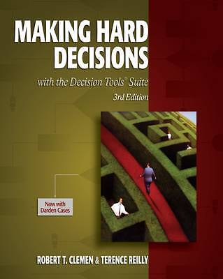Making Hard Decisions with Decisiontools, Robert T. Clemen