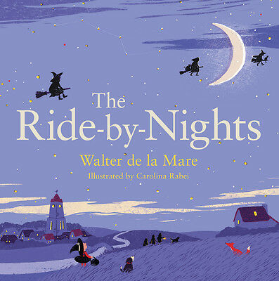 The Ride-by-Nights, Walter de la Mare