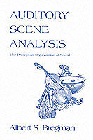 Auditory Scene Analysis – The Perceptual Organization of Sound (Paper), Al