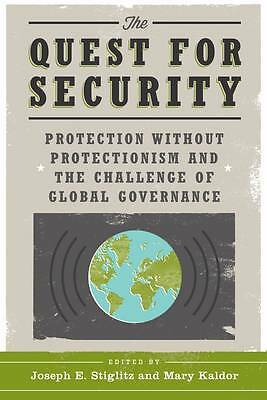 The Quest for Security – Protection Without Protectionism and the Challeng