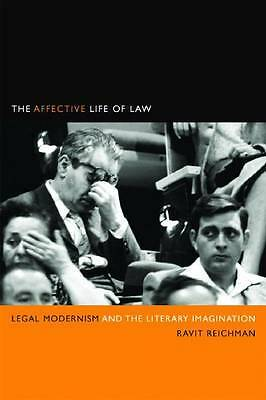The Affective Life of Law, Ravit Reichman