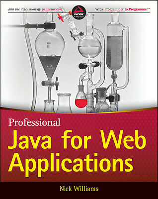 Professional Java for Web Applications, Nicholas S. Williams