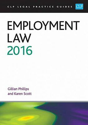 Employment Law 2016 (CLP Legal Practice Guides), Good Condition Book, Scott, Kar