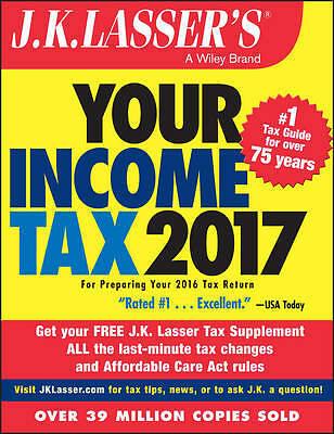J.K. Lasser′s Your Income Tax 2017,  J.K. Lasser Institute