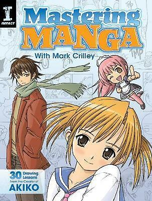 Mastering Manga with Mark Crilley, Mark Crilley