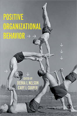 Positive Organizational Behavior, Debra Nelson