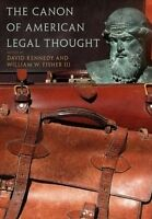 The Canon of American Legal Thought, David Kennedy