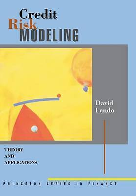 Credit Risk Modeling – Theory and Applications, David Lando