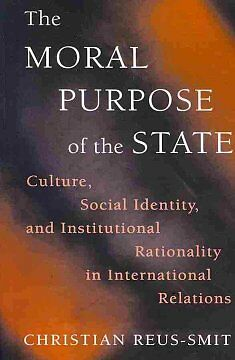 The Moral Purpose of the State – Culture, Social Identity, and Institution