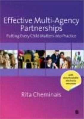 Effective Multi-Agency Partnerships: Putting Every Child Matters Into Practice b