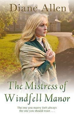 The Mistress of Windfell Manor, Diane Allen