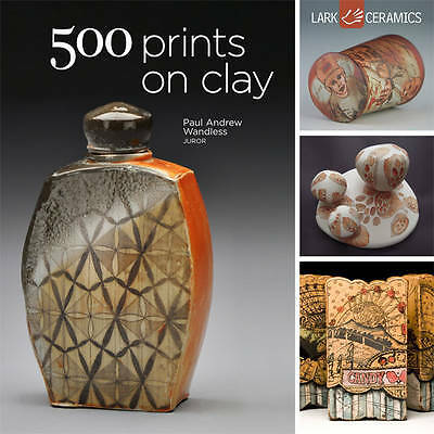 500 Prints on Clay, Paul Andrew Wandless